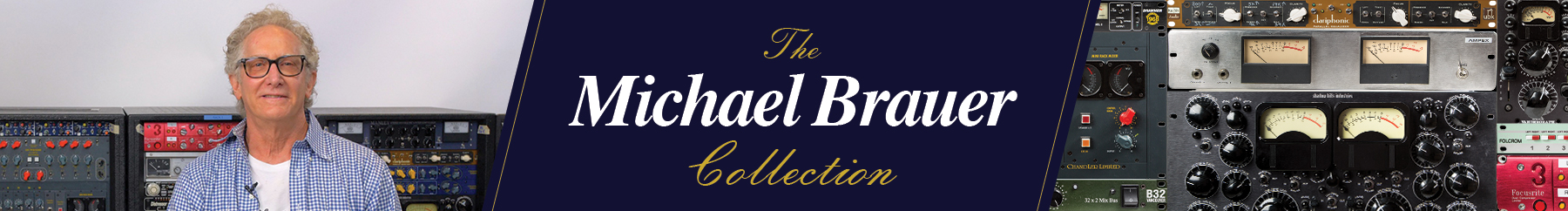 The Michael Brauer Collection