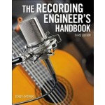 Alfred The Recording Engineer'S Handbook (3rd Edition)