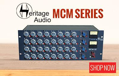 Heritage Audio MCM Series