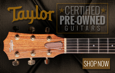 Taylor Certified Pre-Owned Guitars